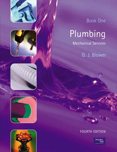 Plumbing: Book One: Mechanical Services: Bk.1 By Gordon Blower