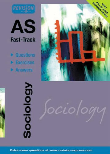 AS Fast-Track (A level Sociology) By Various
