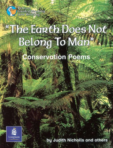 The Earth does not belong to Man Year 6 Reader 17 By Judith Nicholls