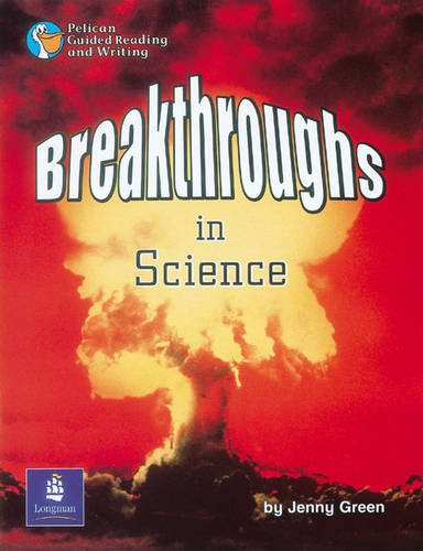 Breakthroughs in Science Year 6 Reader 18 By Jenny Green