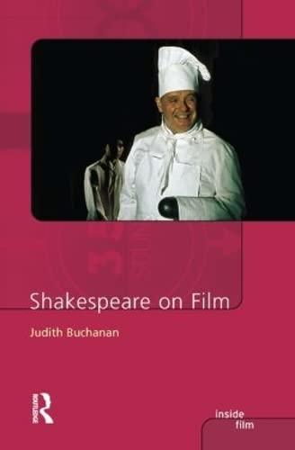 Shakespeare on Film By Judith R. Buchanan