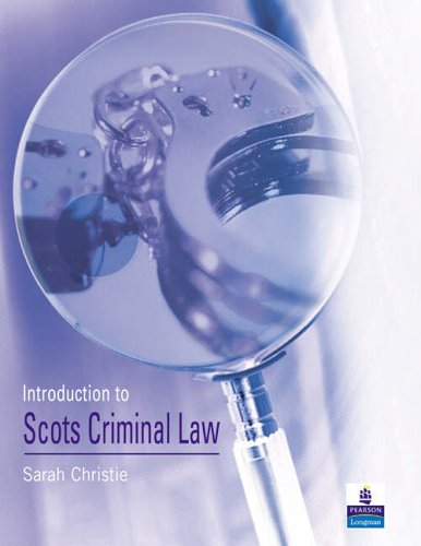 Introduction to Scots Criminal Law By Sarah Christie (World Conservation Union, Geneva)