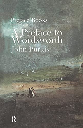 A Preface to Wordsworth By John Purkis