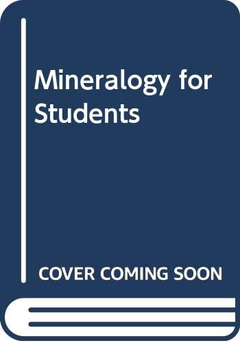 Mineralogy for Students By M.H. Battey, The Late.