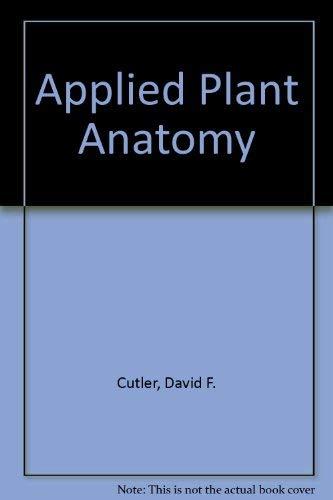 Applied Plant Anatomy By David F. Cutler