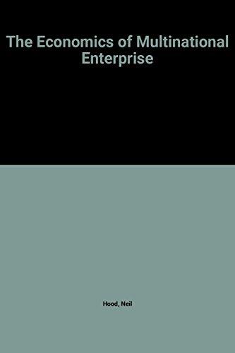 The Economics of Multinational Enterprise By Neil Hood