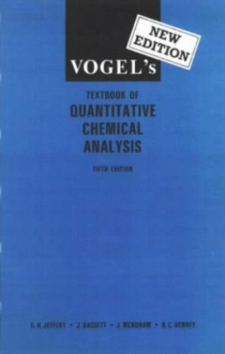 Vogel's Textbook of Quantitative Chemical Analysis By A.I. Vogel