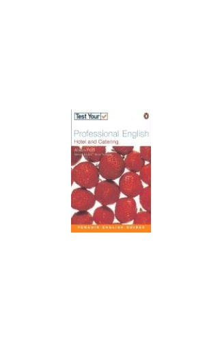 Test Your Professional English NE Hotel and Catering (Penguin English) By Alison Pohl