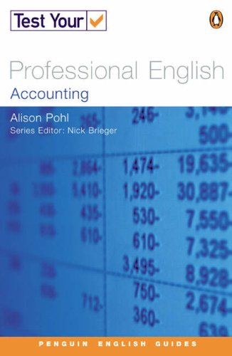Test Your Professional English NE Accounting (Penguin English) By Alison Pohl