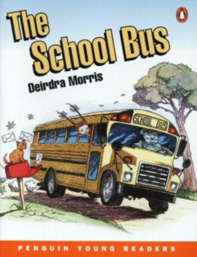 The School Bus By D. Morris