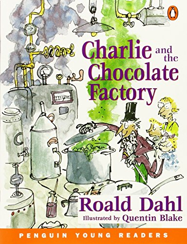 Charlie and the Chocolate Factory (Penguin Young Readers (Graded Readers)) By Roald Dahl