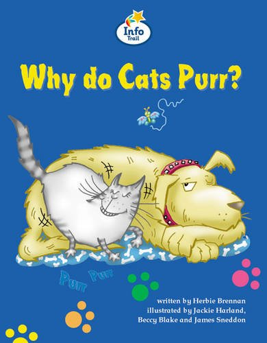Why do cat's purr? Info Trail Competent Book 11 By Herbie Brennan