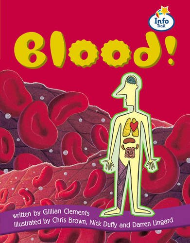 How Blood Works By Gillian Clements