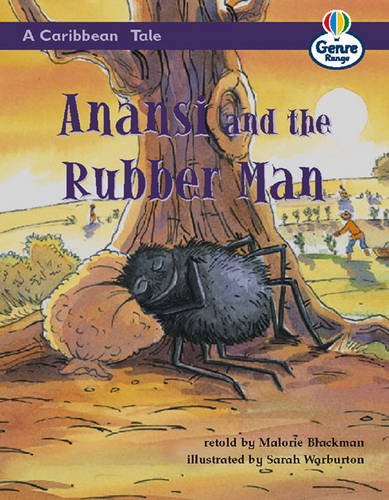 A Caribbean Tale:Anansi and the Rubber Man Genre Competent stage Traditional Tales Bk 1: Book 1 (LITERACY LAND) By Christine Hall