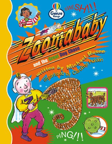 Zoomababy and the Great Dog Chase Genre Competent stage Comics Book 2 By Christine Hall