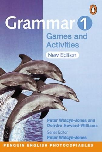 Grammar Games and Activities 1 New Edition By Peter Watcyn-Jones