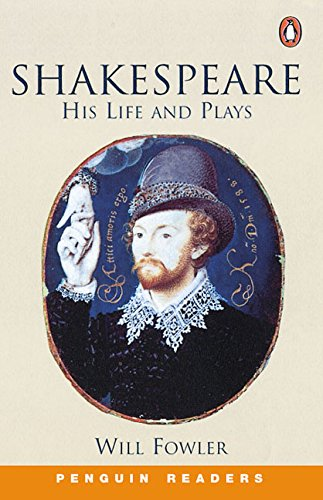 Shakespeare - His Life and Plays By W. Fowler