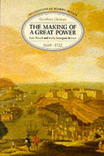 The Making of a Great Power By Geoffrey Holmes