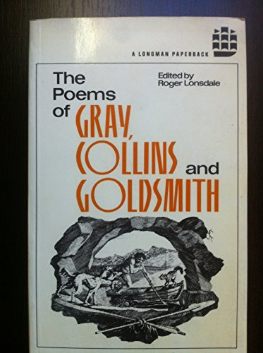 Poems of Gray, Collins and Goldsmith, the By R.H. Lonsdale