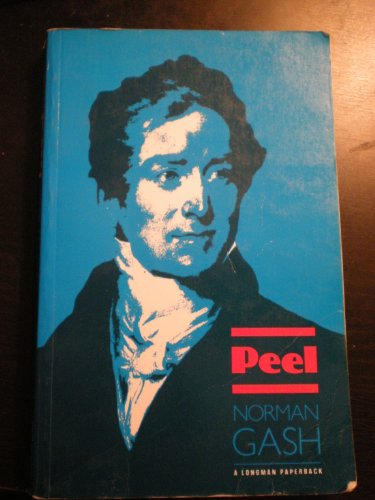 Peel By Norman Gash