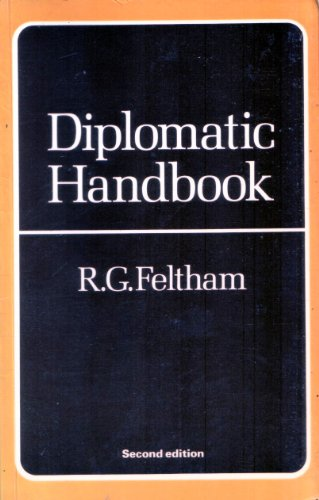 Diplomatic Handbook by Ralph G. Feltham