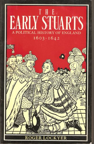 The Early Stuarts By Roger Lockyer