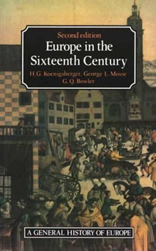 Europe in the Sixteenth Century By H. Koenigsberger