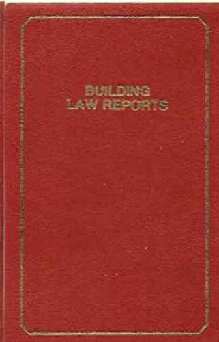 Building Law Reports By Volume editor Humphrey Lloyd