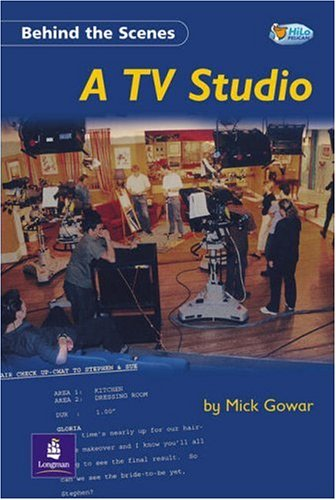 Behind the Scenes:A TV Studio Non-Fiction 32 pp By Mick Gowar