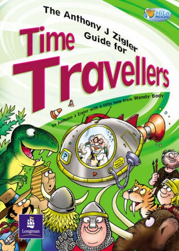 Anthony J. Zigler Guide for Time Travellers Fiction 32pp By Wendy Body