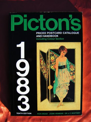Picton's Priced Catalogue and Handbook of Pictorial Postcards and Their Postmarks By Ron Mead