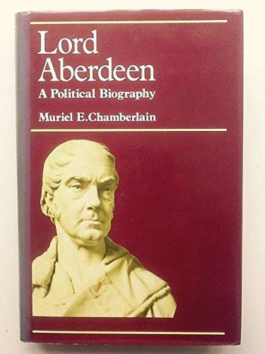 Lord Aberdeen By M. E. Chamberlain