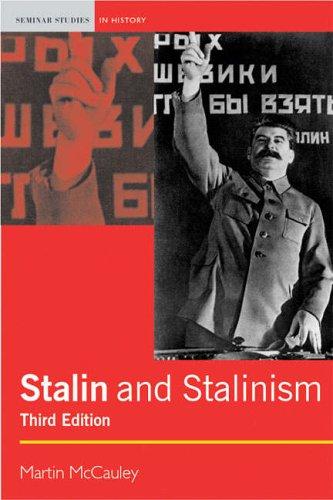 Stalin & Stalinism By Martin McCauley