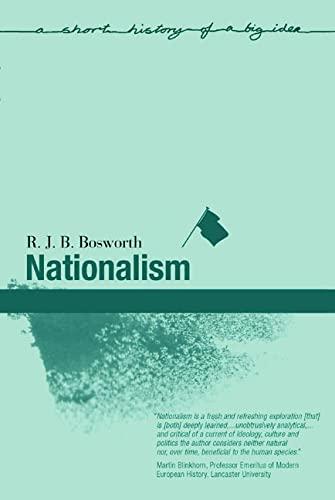 Nationalism By R. J. B. Bosworth
