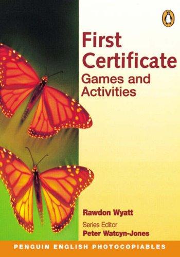 First Certificate Games & Activities (Penguin English) By Rawdon Wyatt