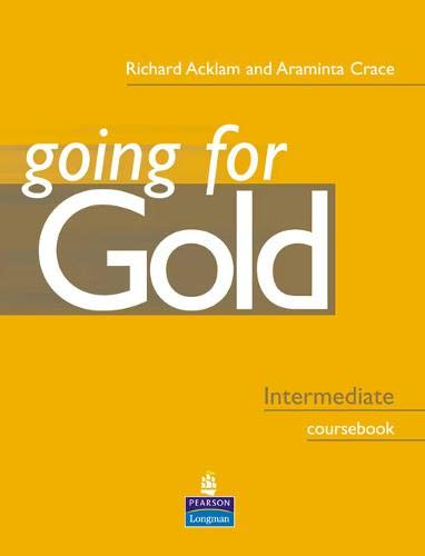 Going For Gold Intermediate Coursebook By Richard Acklam