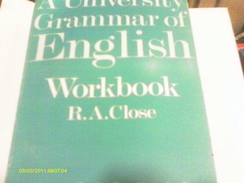 A University Grammar of English By R.A. Close