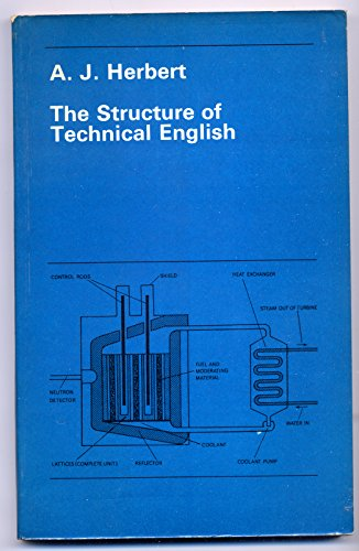 The Structure of Technical English By A.J. Herbert