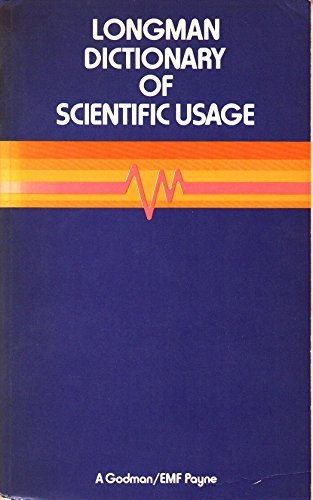 Dictionary of Scientific Usage By Edited by A. Godman