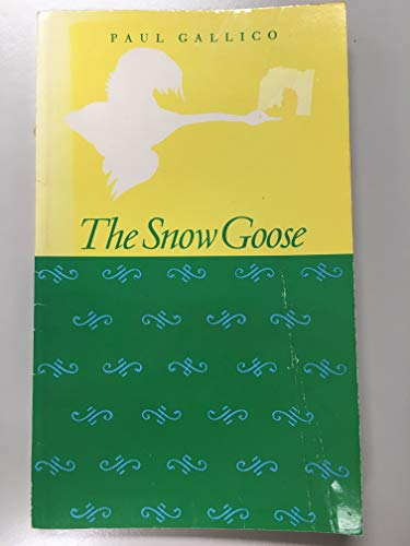 The Snow Goose (NMSR) By Paul Gallico