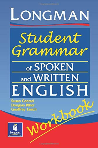 Longmans Student Grammar of Spoken and Written English Workbook (Grammar Reference) By Douglas Biber