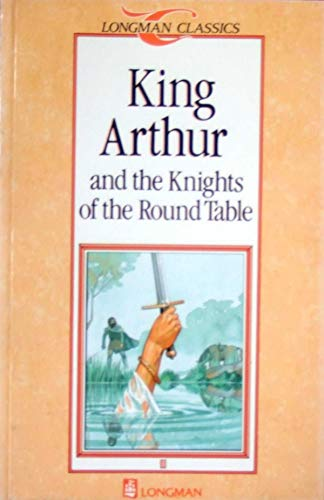 King Arthur and the Knights of the Round Table By Revised by D.K. Swan