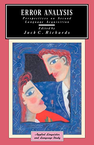 Error Analysis: Perspectives on Second Language Acquisition (Applied Linguistics and Language Study) By Jack C. Richards