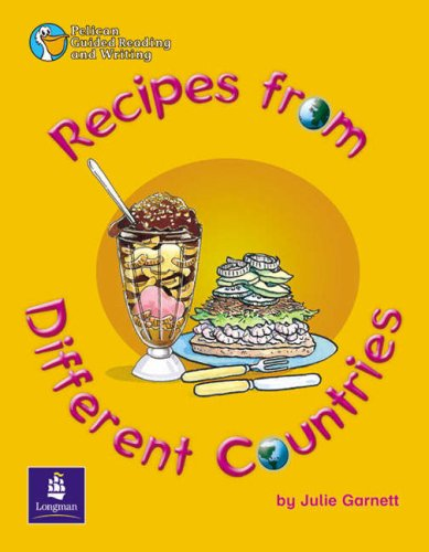 Recipes from Different Countries Year 3 By Julie Garnett