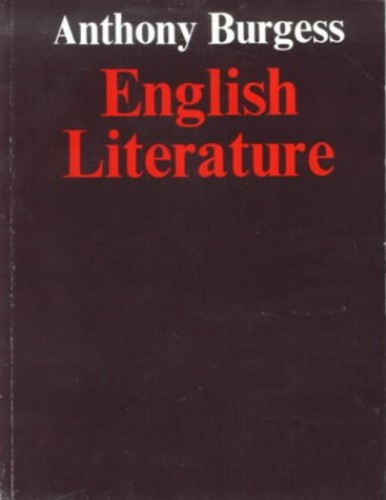 English Literature: a Survey for Students New Edition By Sally Burgess