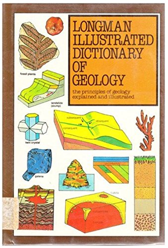Longman Illustrated Dictionary of Geology (Longman Illustrated Dictionaries Series) By Bruce Wilcock