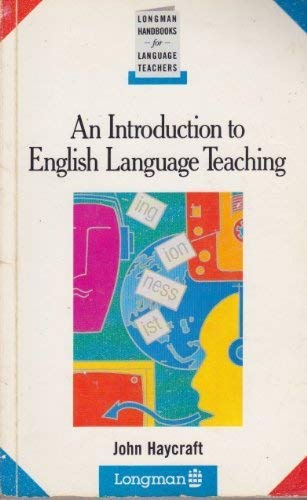 An Introduction to English Language Teaching By J. Haycraft