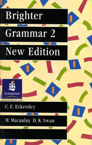 Brighter Grammar Book 2. New Edition By C. E. Eckersley