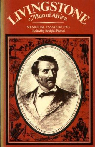 Livingstone, Man of Africa By B. Pachai