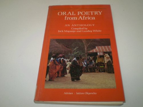Oral Poetry from Africa By Edited by Jack Mapanje